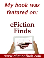 My books were featured on eFiction Finds!