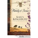 Family of Jesus by Karen Kingsbury